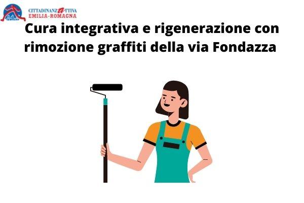 Cura integrativa e rigenerazione con rimozione graffiti della via Fondazza