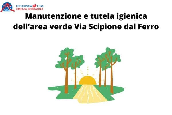 Manutenzione e tutela igienica dell'area verde Via Scipione dal Ferro