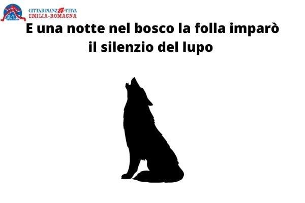 E una notte nel bosco la folla imparò il silenzio del lupo