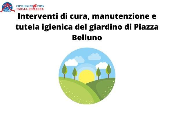 Interventi di cura, manutenzione e tutela igienica del giardino di Piazza Belluno