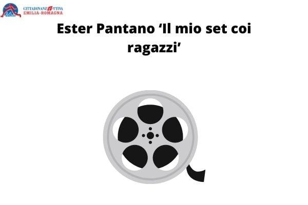 Ester Pantano 'Il mio set coi ragazzi'