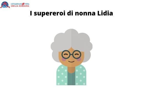 I supereroi di nonna Lidia