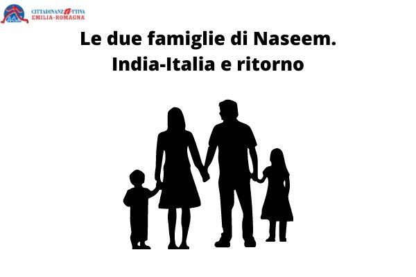 Le due famiglie di Naseem. India-Italia e ritorno