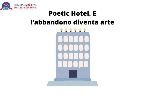 Poetic Hotel.