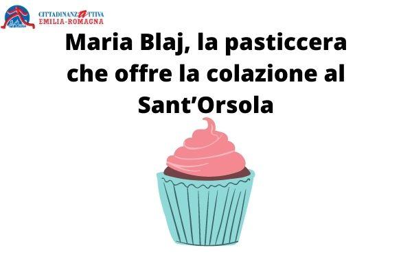 Maria Blaj, la pasticcera che offre la colazione al Sant'Orsola