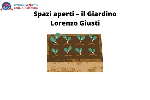 Spazi aperti – il Giardino Lorenzo Giusti