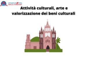 Attività culturali, arte e valorizzazione dei beni culturali.
