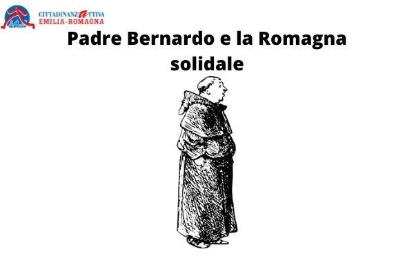Padre Bernardo e la Romagna solidale